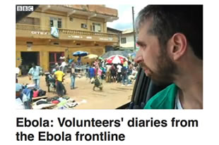 BBC News Ebola: Volunteers' diaries from the Ebola frontline